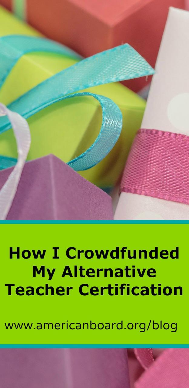 How I Crowdfunded My Alternative Teacher Certification
