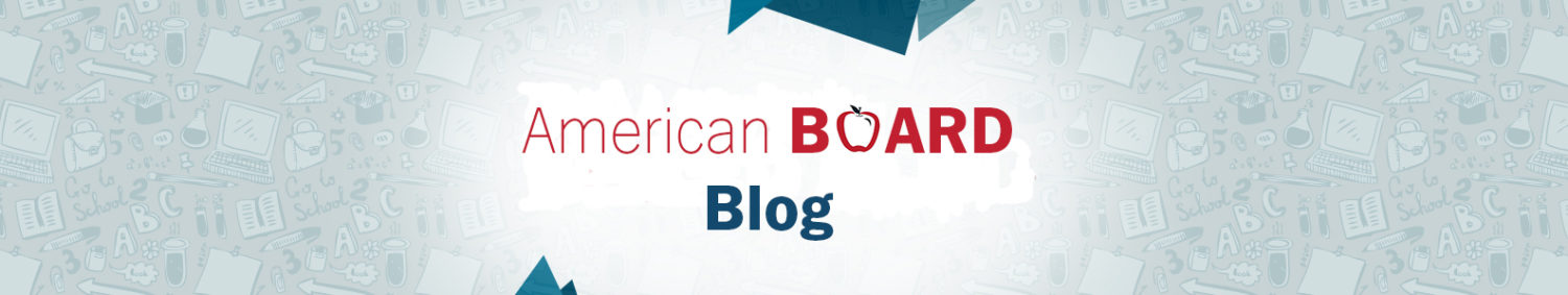 The American Board Blog